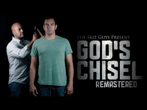 God's Chisel (Skit Guys)
